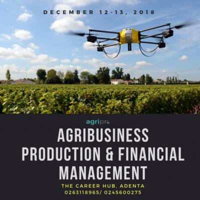 AGRIBUSINESS PRODUCTION & FINANCIAL MANAGEMENT WORKSHOP