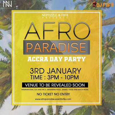 Afro Paradise - Accra Day Party