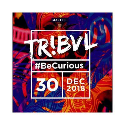 TRIBVL : #BeCurious