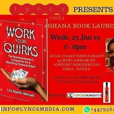 GHANA BOOK LAUNCH: Meet #WorkYourQuirks Author, Lily Naadu Mensah