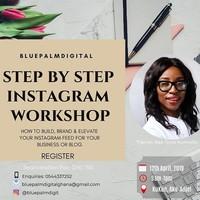 Step By Step Instagram Workshop