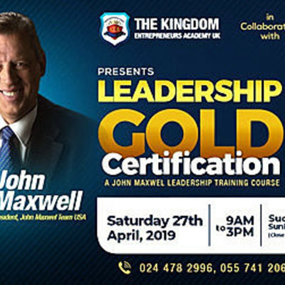 THE LEADERSHIP GOLD CERTIFICATION COURSE by John Maxwell