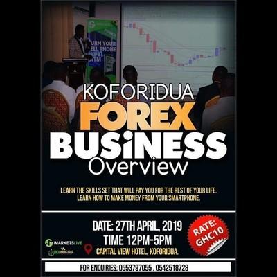 KOFORIDUA FOREX BUSINESS OVERVIEW