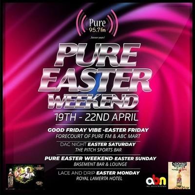 Pure Easter Weekend