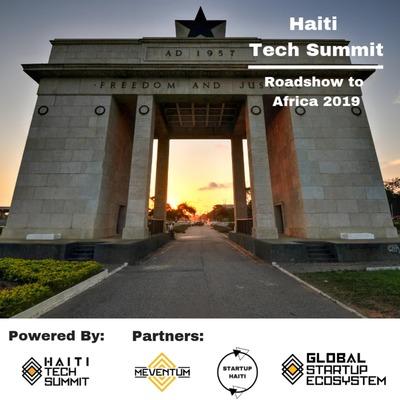 Haiti Tech Summit 2019 (Roadshow to Africa)