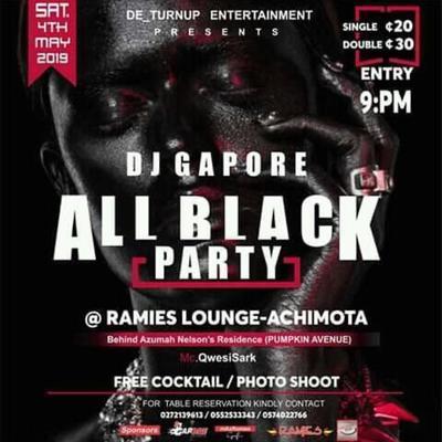 DJ GAPORE ALL BLACK PARTY
