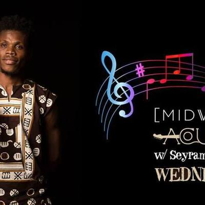 Midweek Acoustic w/ Seyram & Friends