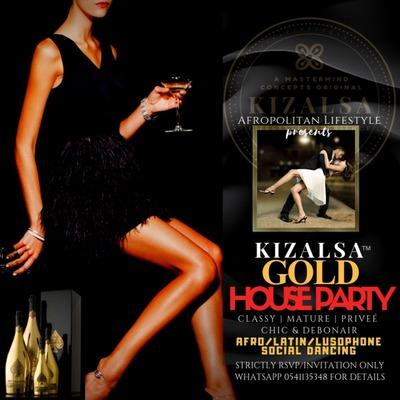 KIZALSA™ GOLD HOUSE PARTY