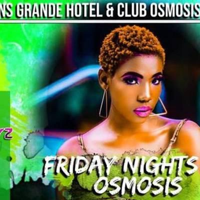 Friday Nights AT Osmosis
