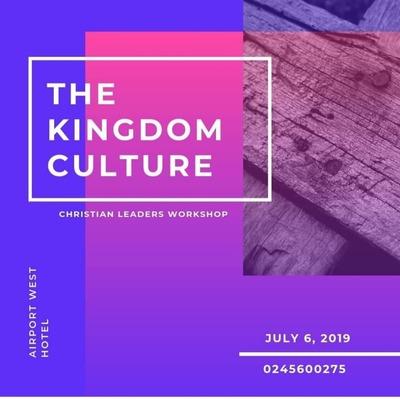 The Kingdom Culture