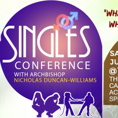 Singles Conference with Archbishop Nicholas Duncan-Williams