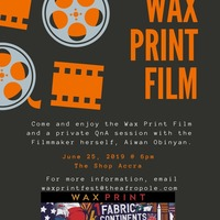 Wax Print Film Showing