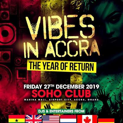 VIBES IN ACCRA - THE YEAR OF RETURN