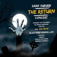 Dark Suburb - The Return Concert