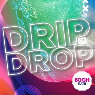 DRIP or DROP