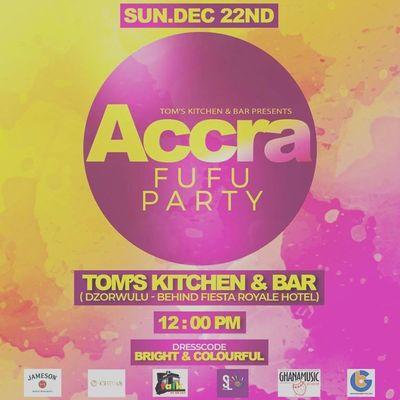 Accra Fufu Party