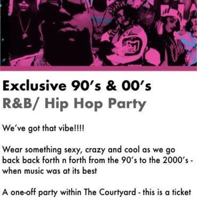90's & 00's R&B/ Hip Hop Party