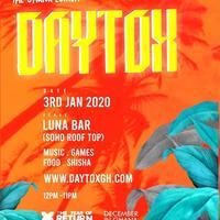 DAYTOX - (Day Party)
