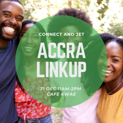 Connect and Jet Accra Linkup!
