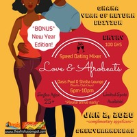 LOVE & AFROBEATS: Speed Dating Mixer *NEW YEAR EDITION*