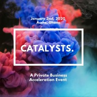Catalysts: A Private Business Acceleration Event