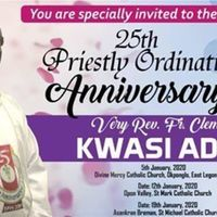 25TH Priestly Anniversary of Rev. Fr. Clement Adjei