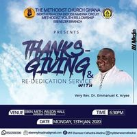 THANKSGIVING & REDEDICATION SERVICE