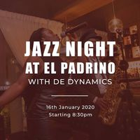 JAZZ NIGHT AT EL PADRINO WITH DE DYNAMICS