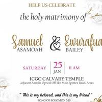 Wedding Invitation - Samuel Asamoah & Ewurafua Bailey