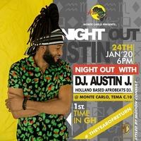 NIGHT OUT WITH DJ AUSTIN J