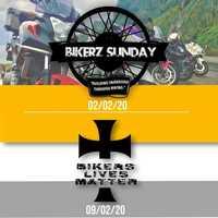 BIKERZ SUNDAY - 02-02-20