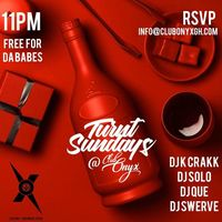 TURNT SUNDAYS at Club Onyx