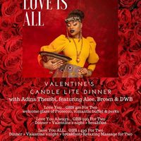 Love is all ! Valentine's Candlelight Dinner