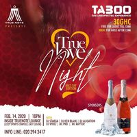 TRUE LOVE NIGHT - VAL'S DAY EDITION