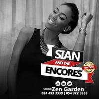 SIAN AND THE ENCORES