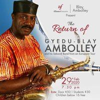 The Return Of Gyedu Blay Ambulley