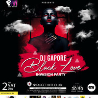 Dj Gapore BlackLove Invasion Party