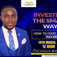 LEARN TO INVEST THE SMART WAY, how to start, how to succees