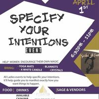 Specify Your Intentions (All Women's Event) Free Event