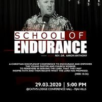 SCHOOL OF ENDURANCE