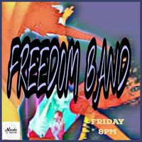 FREEDOM band! Music to dance to!!