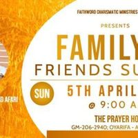 Family And Friends Sunday