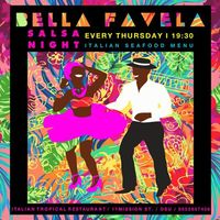 Bella Favela /// Thursdays SALSA NIGHT