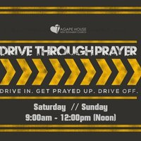 Drive-Through Prayer Agape House