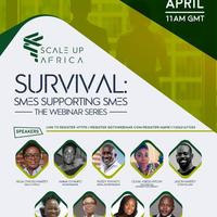 Webinar: Scale UP Africa - 'Survival Series'