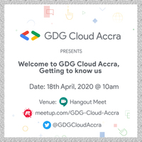 Welcome to GDG Cloud Accra || Getting to know us