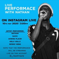 Live Performance With Nathan on Instagram @_TRAPPYNATE