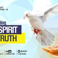 Sunday Service: Manifesting The Spirit of Truth
