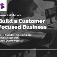 How to Build A Customer Focused Business (Webinar)