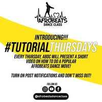#TutorialThursdays by Afrobeats Dance Class